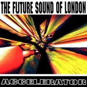 Accelerator (25th Anniversary Edition)