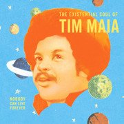 World Psychedelic Classics 4: Nobody Can Live Forever: The Existential Soul Of Tim Maia (gatefold)