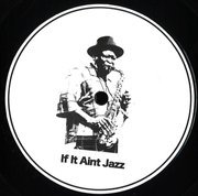 If It Aint Jazz Volume 1