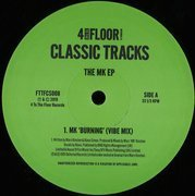 4 To The Floor Classics Volume 7 - The MK EP