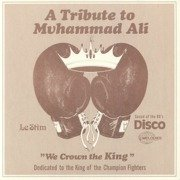 A Tribute To Muhammad Ali (We Crown The King)