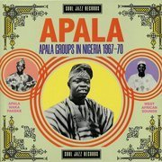 APALA: Apala Groups in Nigeria 1967-70 (gatefold)