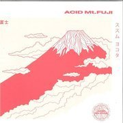 Acid Mt. Fuji (180g) clear vinyl