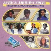 Africa Airways Four: Disco Funk Touchdown 1976-1983