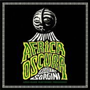 Africa Oscura: Afro Dark Electronic Percussions (180g)