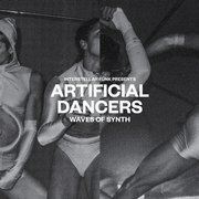 Artificial Dancers - Waves Of Synth (gatefold)