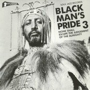 Black Man's Pride 3: None Shall Escape The Judgement Of The Almighty (gatefold)