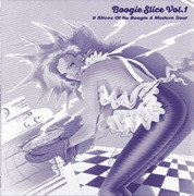 Boogie Slice Vol.1 (9 Slices Of Nu Boogie & Modern Soul)