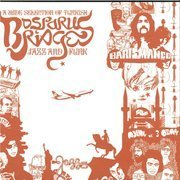 Bosporus Bridges: A Wide Selection Of Turkish Jazz And Funk 1968-1978