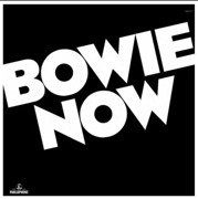 Bowie Now (white vinyl) (Record Store Day 2018)