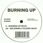 Burning Up / Becoming Cyclonic