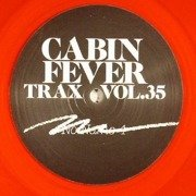 Cabin Fever Trax Vol. 35 (red vinyl)