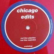 Chicago Edits (red vinyl)