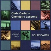 Chris Carter's Chemistry Lessons Volume One.1: Coursework