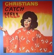 Christians Catch Hell (Gospel Roots, 1976-79)