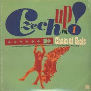 Czech Up! Vol 1: Chain Of Fools Czechoslovak Freak Beat Fuzz Soul Female Pop Disco Fancy Jazz Funk 1966-1978 (gatefold)