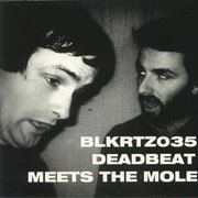 Deadbeat Meets The Mole