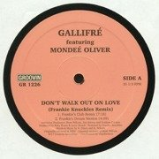 Don't Walk Out On Love (Frankie Knuckles Remix)