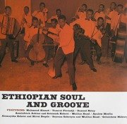 Ethiopian Soul And Groove - Ethiopian Urban Modern Music Vol. 1