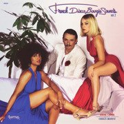 French Disco Boogie Sounds Vol. 2 (1978-1985)