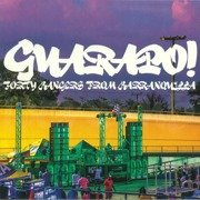 Guarapo! - Forty Bangers From Barranquilla (gatefold)