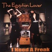 I Need A Freak / My House On The Nile