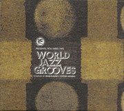 If Music Presents: You Need This - World Jazz Grooves