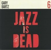 Jazz Is Dead 6 (Red Vinyl)
