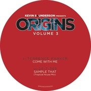 Kevin Saunderson Presents Origins Vol. 3