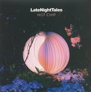 Late Night Tales: Hot Chip (180g)