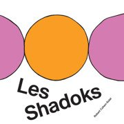 Les Shadoks: 50th Anniversary Edition