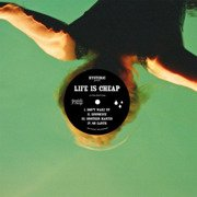 Life Is Cheap (green vinyl)