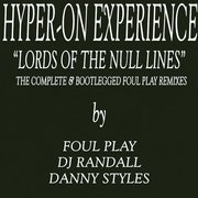 Lord Of The Null Lines: The Complete & Bootlegged Foul Play Remixes EP