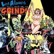 Los Alamos Grind (Record Store Day 2016 release)