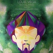 Louie Vega Starring...XXVIII (Part 03) (The Unreleased & Lost Mixes)