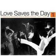 Love Saves The Day 1: A History Of American Dance Music Culture, 1970-1979