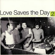 Love Saves The Day 2: A History Of American Dance Music Culture 1970-1979