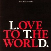 Love To The World (Kon's Breakdown Mix)