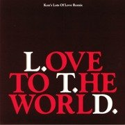 Love To The World (Kon's Lots Of Love Remix)