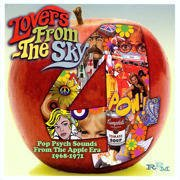 Lovers From The Sky (Pop Psych Sounds From The Apple Era 1968-1971)