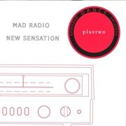 Mad Radio / New Sensation