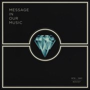 Message In Our Music 1976-1983 (selected by Waxist)