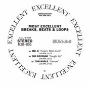 Most Excellent Breaks Beats & Loops Vol. 1