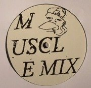 Muscle Mix / Nasty Mix