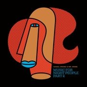 Music For Night People Part 2 (mixed CD)