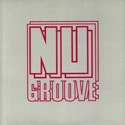 Nu Groove Records Classics Volume 1