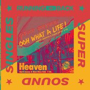 Ooh What A Life / Heaven (Versions)
