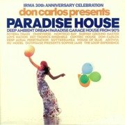 Paradise House: Deep Ambient Dream Paradise Garage House From 90's