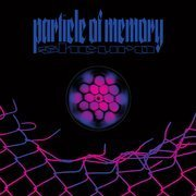 Particle Of Memory