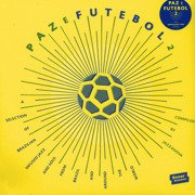 Paz E Futebol 2 (A Selection Of Brazilian Infused Jazz And Soul From Brazil And Around The World) (Compiled By Jazzanova)